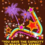 Capacity To Reach The Stars Poster Design