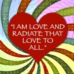 Radiate Love To All Poster Design