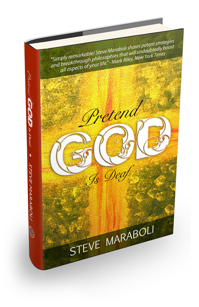 Pretend God Is Deaf Steve Maraboli Custom Book Cover Design